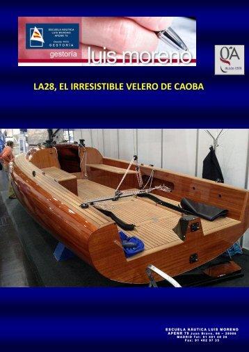 LA28, EL IRRESISTIBLE VELERO DE CAOBA - Nauta360