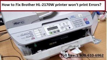 1-8002138289 How to Fix Brother HL-2170W printer won't print Errors