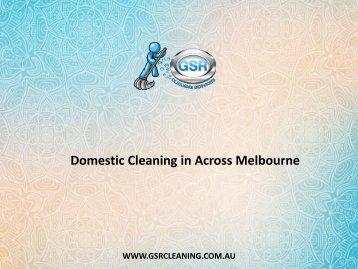 Domestic Cleaning in Across Melbourne