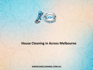 House Cleaning in Across Melbourne