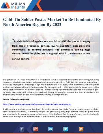 Gold-Tin Solder Pastes Market To Be Dominated By North America Region By 2022