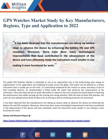 GPS Watches Market Study by Key Manufacturers, Regions, Type and Application to 2022