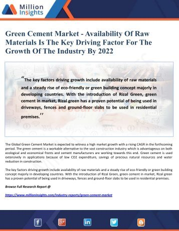 Green Cement Market - Availability Of Raw Materials Is The Key Driving Factor For The Growth Of The Industry By 2022