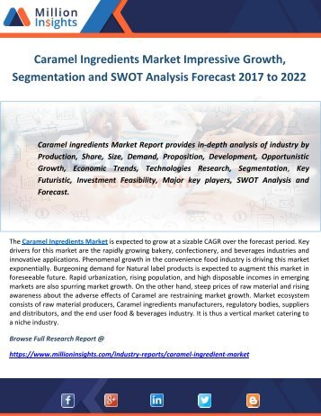 Caramel Ingredients Market Impressive Growth,  Segmentation and SWOT Analysis Forecast 2017 to 2022