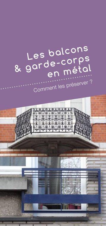 Balcons et garde-corps en métal - Comment les préserver ?