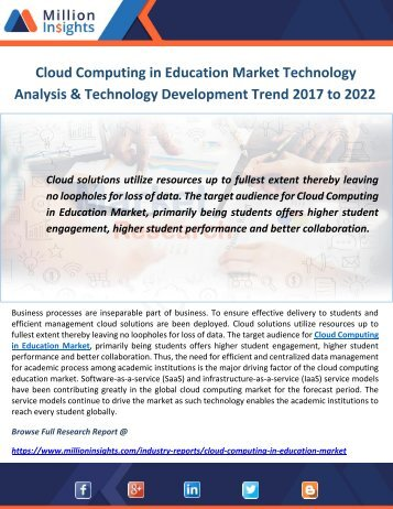 Cloud Computing in Education Market Technology Analysis & Technology Development Trend 2017 to 2022