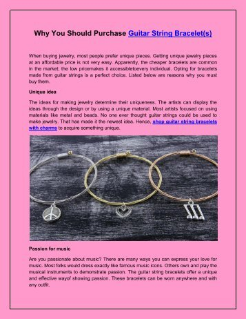 Why You Should Purchase Guitar String Bracelet