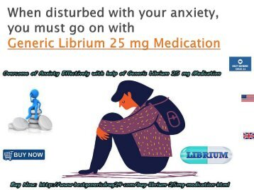 Buy Librium 25 mg Online for Sale in UK at BestGenericDrug24 for Anxiety and Alcohol Withdrawal