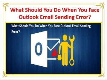 What Should You Do When You Face Outlook Email Sending Error?