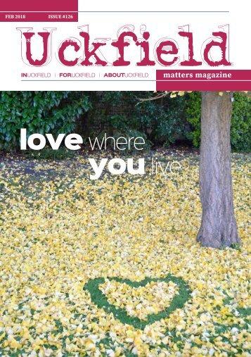Uckfield Matters Magazine Feb 2018