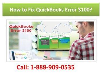 Fix QuickBooks Error 3100 Call 1-888-909-0535