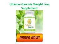 Ultavive Garcinia Weight Loss Supplement