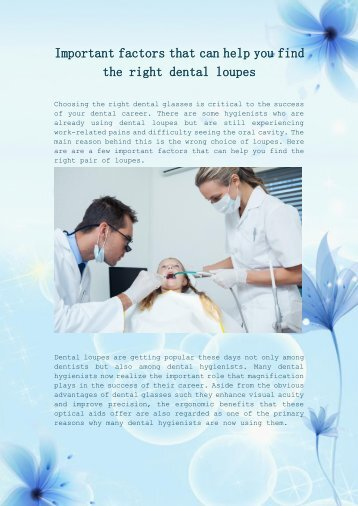 Important factors that can help you find the right dental loupes