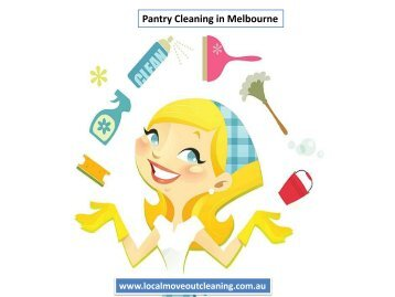 Pantry Cleaning in Melbourne