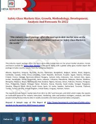 Safety Glass Markets Size, Growth, Methodology, Development, Analysis And Forecasts To 2022