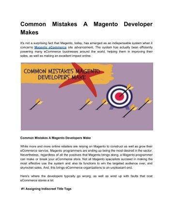 Common Mistakes A Magento Developer Makes