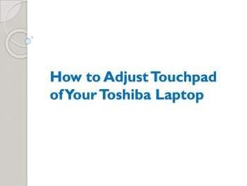 How to Adjust Touchpad of Your Toshiba Laptop