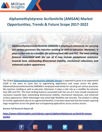 Alphamethylstyrene Acrilonitrile (AMSAN) Market Opportunities, Trends & Future Scope 2017-2022