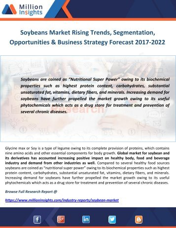 Soybeans Market Rising Trends, Segmentation, Opportunities & Business Strategy Forecast 2017-2022