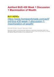 Ashford BUS 430 Week 1 Discussion 1 Maximization of Wealth