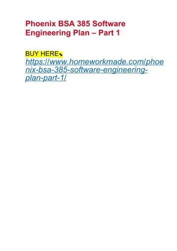 Phoenix BSA 385 Software Engineering Plan – Part 1