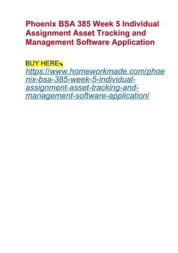 Phoenix BSA 385 Week 5 Individual Assignment Asset Tracking and Management Software Application