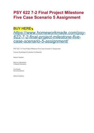 PSY 622 7-2 Final Project Milestone Five Case Scenario 5 Assignment
