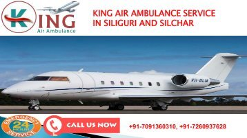 king air ambulance service in siliguri and silchar