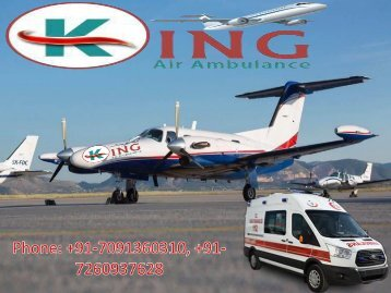 World Class Medical Air Ambulance Services in Delhi-King Air Ambulance