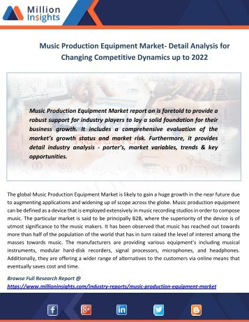 Music Production Equipment Market- Detail Analysis for Changing Competitive Dynamics up to 2022