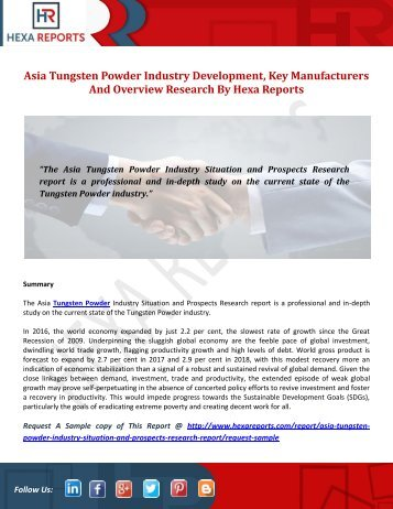 Asia Tungsten Powder Industry Development, Key Manufacturers And Overview Research By Hexa Reports