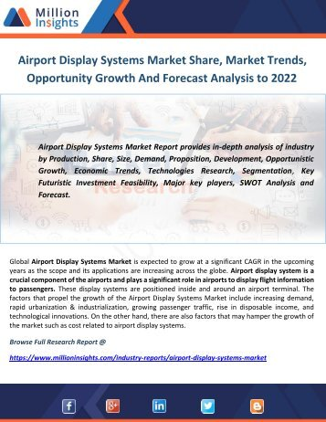 Airport Display Systems Market Share, Market Trends, Opportunity Growth And Forecast Analysis to 2022