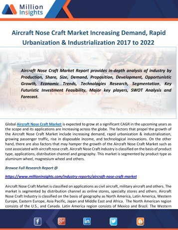 Aircraft Nose Craft Market Increasing Demand, Rapid Urbanization & Industrialization 2017 to 2022