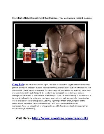 Crazy Bulk : is a natural supplement that gives you lean muscle mass & stamina