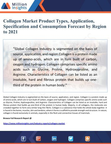 Collagen Market Product Types, Application, Specification and Consumption Forecast by Region  to 2021