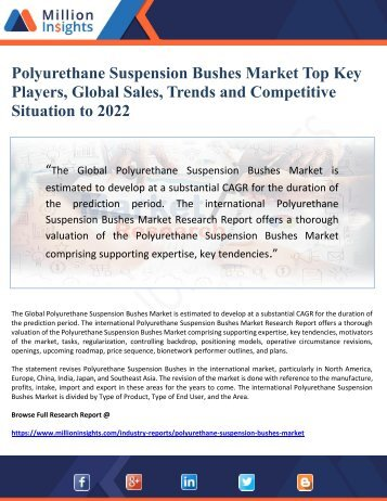 Polyurethane Suspension Bushes Market Top Key Players, Global Sales, Trends and Competitive Situation to 2022