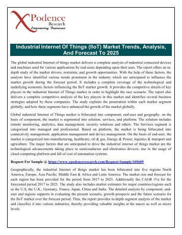 Internet Of Things (IIoT) Market: Technological Advancements , Current And Future Scenario Of The Global Market And Forecast To 2025