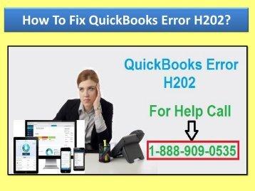Call 1-888-909-0535 To Fix QuickBooks Error Code H202, H303, H101