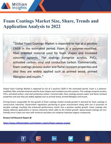 Foam Coatings Market Size, Share, Trends and Application Analysis to 2022