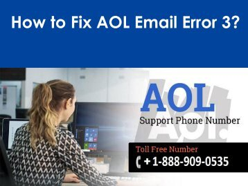 Fix AOL Email Error 3 Call 1-888-909-0535 AOL Support