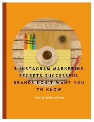5 Instagram Marketing Secrets Successful Brands Don't Want You To Know