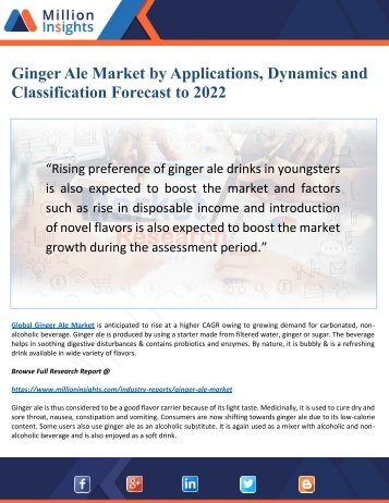 Ginger Ale Market by Applications, Dynamics and Classification Forecast to 2022