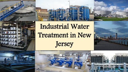 Industrial Water Treatment in New Jersey