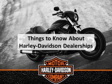 Things to Know About Harley-Davidson Dealerships