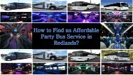 How to Find an Affordable Party Bus Service in Redlands