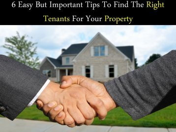 6 Easy But Important Tips To Find The Right Tenants For Your Property