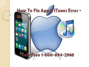 How To Fix Apple iTunes Error -18 Call 1-800-694-2968 Toll-Free