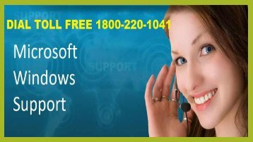 Windows Support Number  Dial 1-800-220-1041