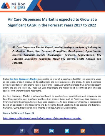 Air Care Dispensers Market is expected to Grow at a Significant CAGR in the Forecast Years 2017 to 2022