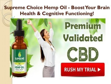 Supreme Choice Hemp Oil - Eliminates the chronic Pain & Depression!